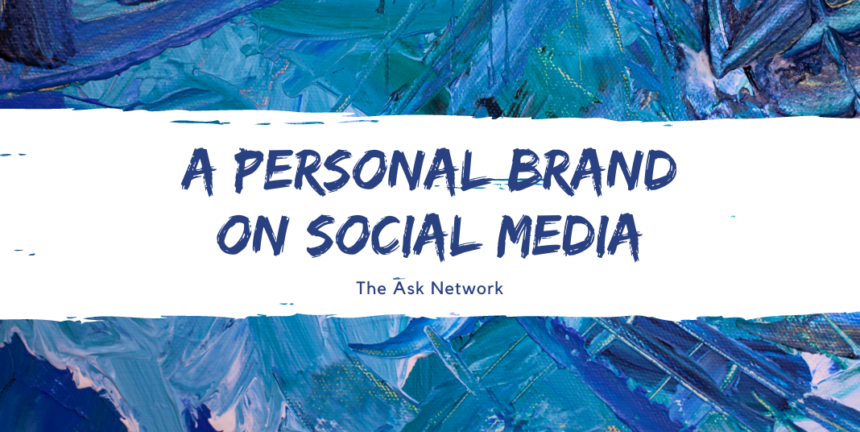 Simple Tips To Creating A Personal Brand on Social Media