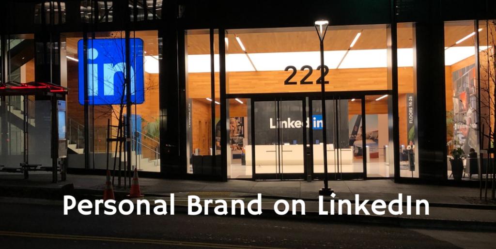 Personal Brand on LinkedIn